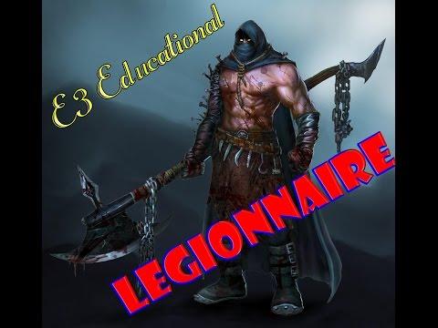 Educational Series E3: Legionnaire