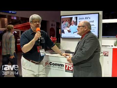 ISE 2014: Joel Rollins Talks to InfoComm's Duffy Wilbert About InfoComm LIVE