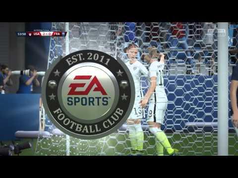 FIFA 16 - USA vs. France Women's International Friendly Gameplay