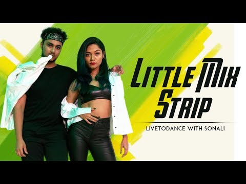 Little Mix - Strip ft. Sharaya J | Dance Cover | LiveToDance with Sonali