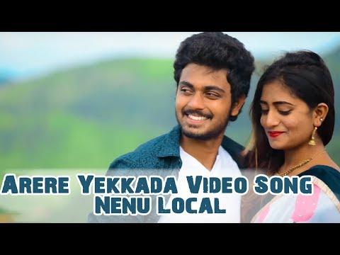 Arere Yekkada Video Song Nenu Local, Bharathkanth Nayani Pavani, BY THRILOK SIDDU, Neeru Productions