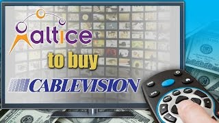 Cablevision Systems Corp. Is Sold to Patrick Drahi's Altice