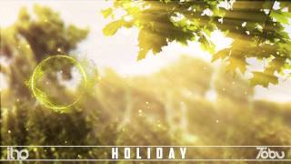Itro & Tobu - Holiday