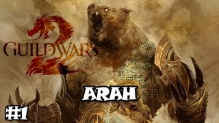 Guild Wars 2 - Arah Story Mode (Part 1)