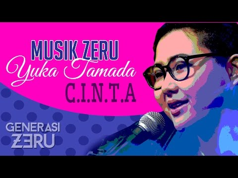 Download Yuka Tamada - C.I.N.T.A -  Zeru Mp4 baru