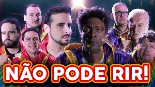 NÃO PODE RIR! - com CASSETA & PLANETA