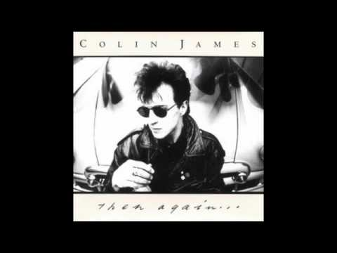 I Hope You're Happy Now - Colin James