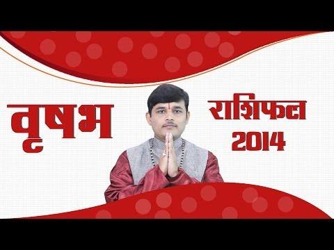 Vrishabh Rashifal 2014 : Taurus Horoscope 2014 in Hindi