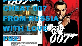 password-CHEAT 007  FROM RUSSIA WITH LOVE PS2
