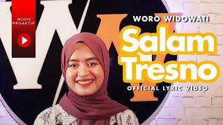 Download lagu Woro Widowati - Salam Tresno ( Lyric Video) | Tresno Ra Bakal Ilyang Kangen Sangsoyo Mbekas