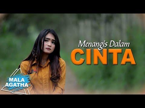Download Mala Agatha - Menangis Dalam Cinta    Mp4 baru