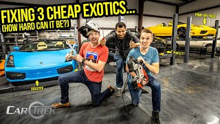Fixing Our Cheap (And Broken) Exotic Cars Was A Complete DISASTER