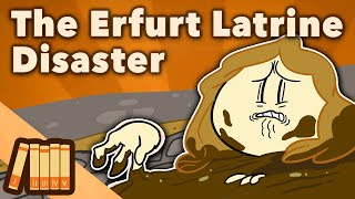 Play this video The Erfurt Latrine Disaster - A Meeting From Hell - Extra History
