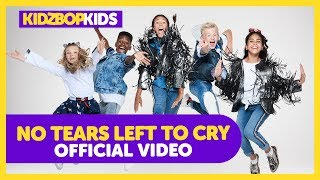 KIDZ BOP Kids - No Tears Left To Cry (Official Music Video) [KIDZ BOP 2019]