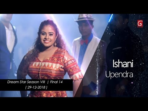 Dream Star Season VIII | Final 14  Ishani Upendra ( 29-12-2018 )