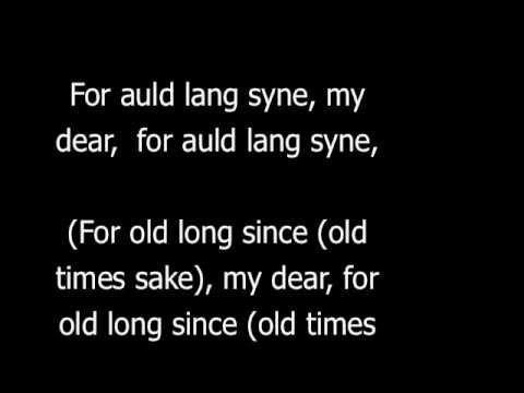 Auld Lang Syne (With Lyrics and English Translation)