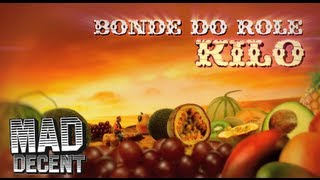 Bonde Do Rolê Kilo Official Music Audio