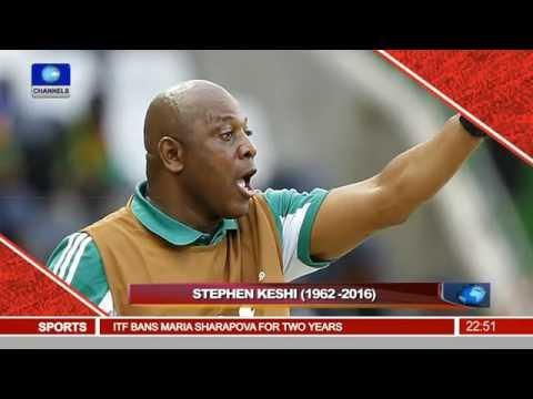 News@10: Sporting World Mourns Football Legend, Stephen Keshi 08/06/16 Pt 4