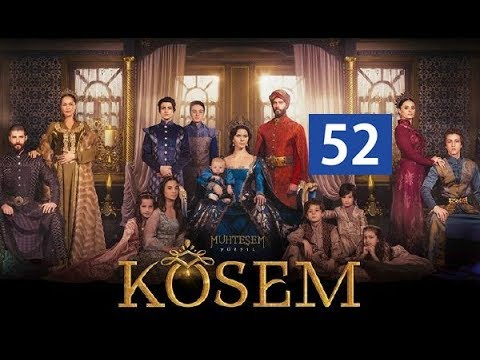 Ko'sem / Косем 52-Qism (Turk seriali uzbek tilida)