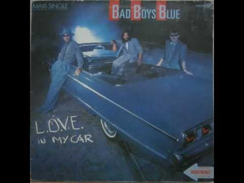 BAD BOYS BLUE-L.O.V.E. IN MY CAR