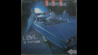 Watch Bad Boys Blue Love In My Car video