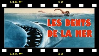 Secrets de film #4 : les dents de la mer