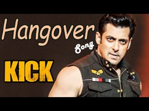 KICK: Hangover Video Song | Salman Khan, Jacqueline Fernandez | RELEASES!