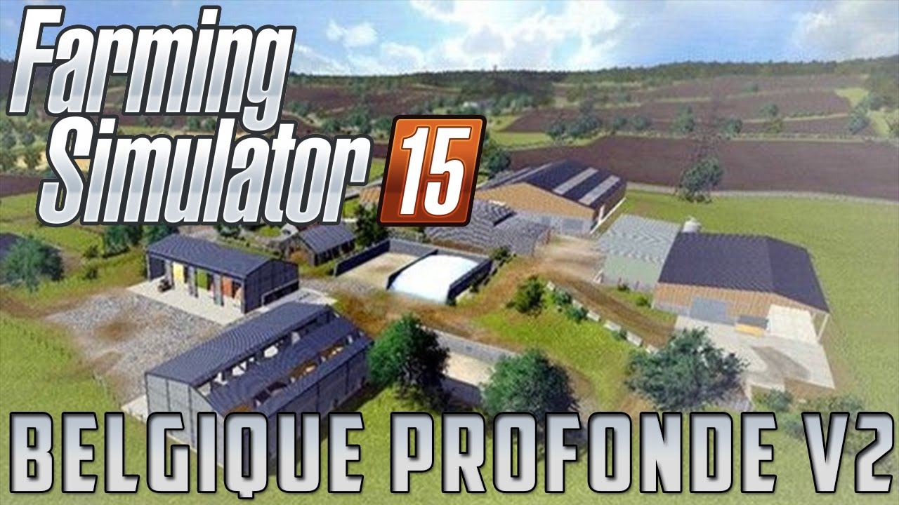farming simulator 2015 belgique profonde v2 15 pr sentation de la map farmods 15 5 youtube. Black Bedroom Furniture Sets. Home Design Ideas