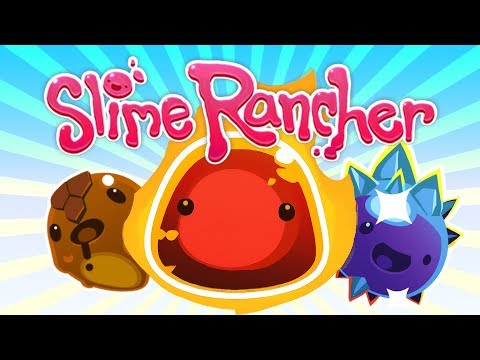 BACK IN THE (slimy) SADDLE | Slime Rancher | Part 6