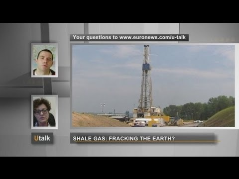euronews U talk - Shale gas: fracking the Earth?