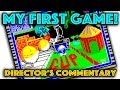 Let's Play - The First Game I Ever Made (Director's Commentary)
