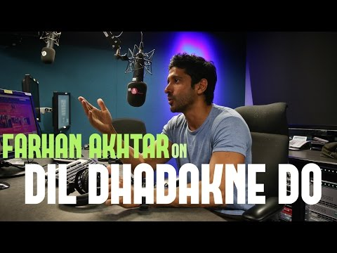 Farhan Akhtar talks about Dil Dhadakne Do