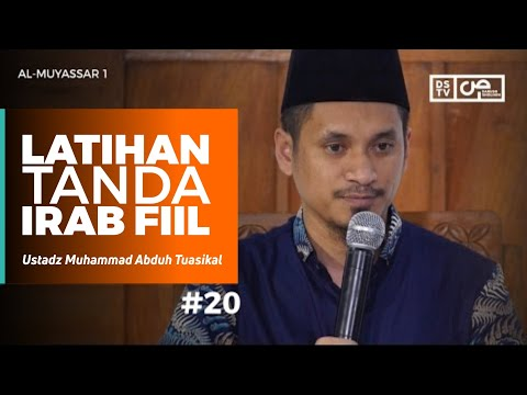 Al-Muyassar (20) : Penashob Fi'il - Ustadz M Abduh Tuasikal