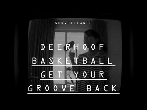 Deerhoof - &quot;Basketball Get Your Groove Back&quot; - Surveillance
