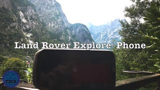 Land Rover Phone Review - Testing the Explore Phone