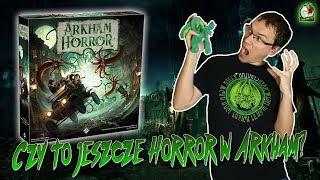 Horror w Arkham 3 edycja | Czy to jeszcze Arkham?