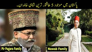 5 Most Powerful Royal Families Of Pakistan | ROYAL FAMILIES IN PAKISTAN | Haider Tv
