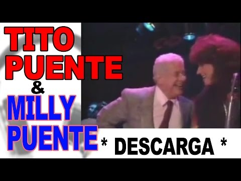 Tito Puente, Milly Puente, Poncho Sanchez - Descarga Music Videos