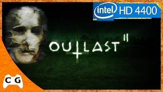 Outlast 2 Gameplay Intel HD Graphics 4400 #216