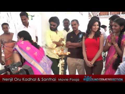 Nenjil Oru Kadhal And Santhai Movie Pooja [sound Camera Action] video