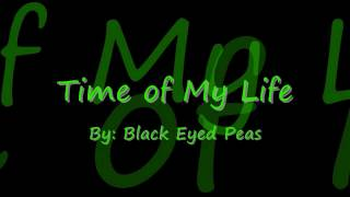 Watch Black Eyed Peas Time Of My Life video