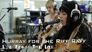 Hurray For The Riff Raff 34 Living In The City 34 Telefunken Live From The Lab