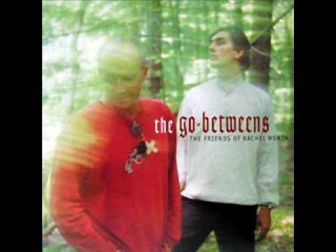 The Go-Betweens - When She Sang About Angels