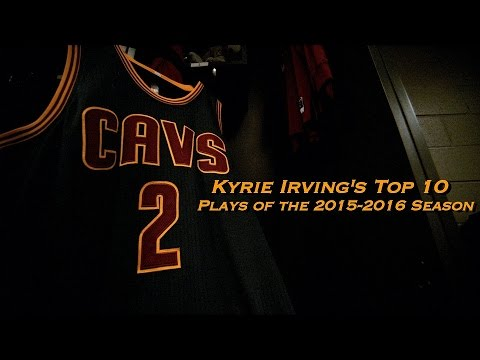 Kyrie Irving's Top 10 Plays of the 2015-2016 Season