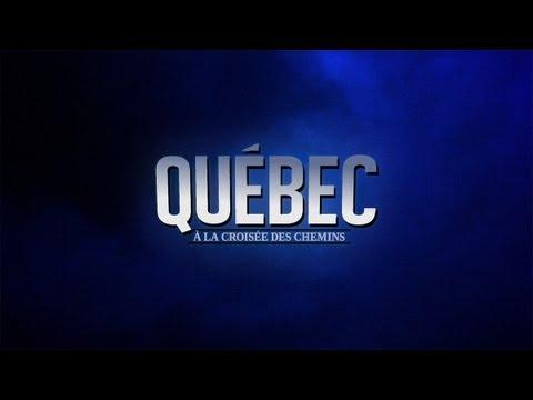 Québec : à la croisée des chemins | documentaire 2012