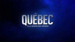 Québec : À la croisée des chemins