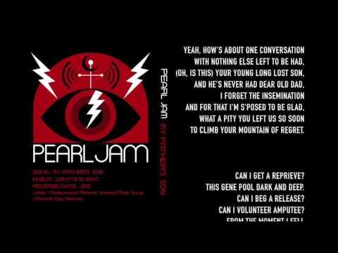 Pearl Jam - My Father's Son - Lyrics