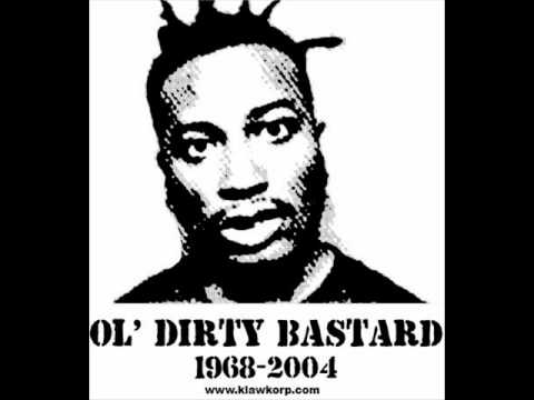 Ol' Dirty Bastard - Got your money