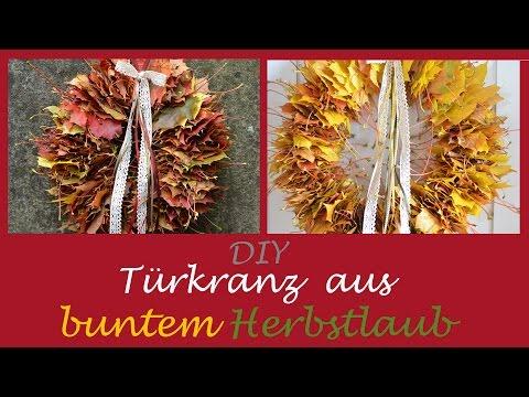 DIY - Türkranz Aus Buntem Herbstlaub I Herbstdeko I Basteln Mit Kindern I How To