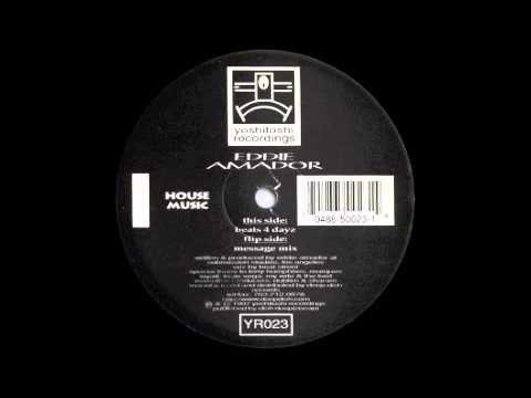 Eddie amador house music message mix 1997 youtube for House music 1997